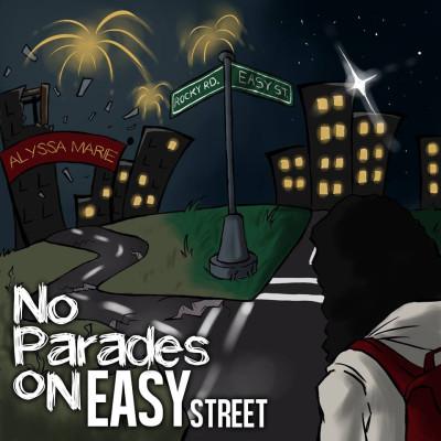 Alyssa Marie - No Parades on Easy Street