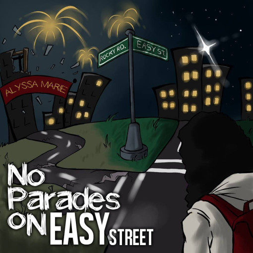 Alyssa Marie - No Parades on Easy Street